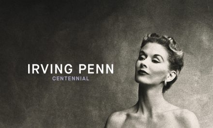 Irving Penn: Centennial at The Met